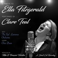 Clare Teal with the Syd Lawrence Orchestra - A Tribute To Ella Fitzgerald