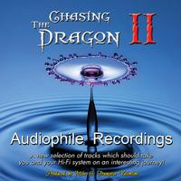 Various Artists - Chasing The Dragon II Audiophile Recordings