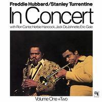 Freddie Hubbard and Stanley Turrentine - In Concert