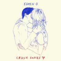 Karen O - Crush Songs -  Vinyl Record