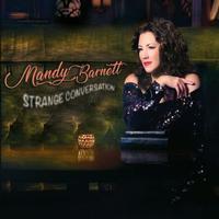 Mandy Barnett - Strange Conversation -  Vinyl Record