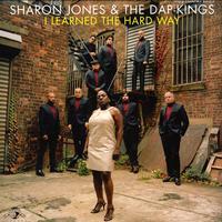 Sharon Jones and The Dap-Kings - I Learned The Hard Way