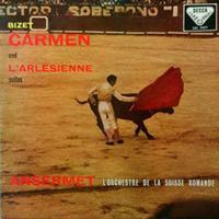 Ernest Ansermet - Bizet: Carmen Suite, L'Arlesienne Suite
