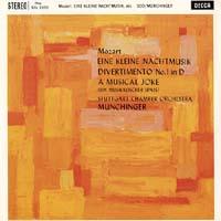 Karl Munchinger - Mozart: Eine Kleine Nachtmusik/ Divertimento No. 1/ A Musical Joke