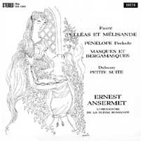Ernest Ansermet - Faure: Pelleas et Melisande/ Debuss: Petite Suite