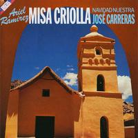 Jose Carreras - Ariel Ramirez:  Misa Criolla