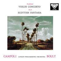 Sir Adrian Boult - Mendelssohn: Violin Concerto/Bruch: Scottish Fantasia/ Campoli