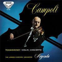 Ataulfo Argenta - Tchaikovsky: Violin Concerto/ Campoli