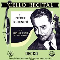 Pierre Fournier - Cello Recital/ Ernest Lush