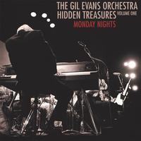 The Gil Evans Orchestra - Hidden Treasures Volume One: Monday Nights -  Vinyl Record
