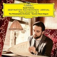 Daniil Trifonov - Destination Rachmaninov - Arrival -  Vinyl Record & CD
