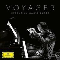 Max Richter - Voyager: Essential Max Richter