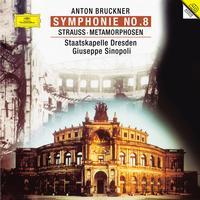 Giuseppe Sinopoli - Bruckner: Symphony No. 8/Strauss: Metamorphosen/ Dresden