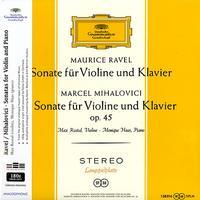 Max Rostal and Monique Haas - Ravel & Milhalovici