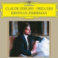 Krystian Zimerman - Debussy: Preludes - Book 1, L. 117; Preludes - Book 2, L. 123