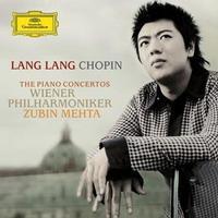 Lang Lang - Chopin: Piano Concerto Nos. 1 & 2/ Mehta