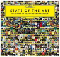 Various Artists - State Of The Art: The Story Of Deutsche Grammophon