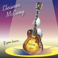 Eleanor McEvoy - If You Leave -  Vinyl Record & CD