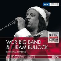 WDR Big Band & Hiram Bullock - Christmas Revisited 2007