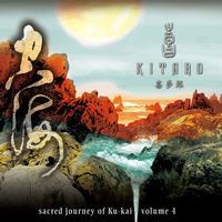Kitaro - Sacred Journey Of Ku-Kai: Volume 4