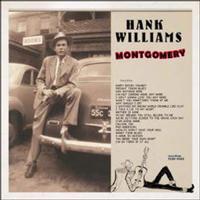 Hank Williams - Montgomery