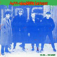 Anti-Nowhere League - We Are...The League -  200 Gram Vinyl Record