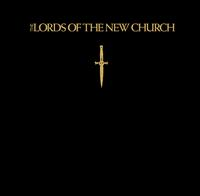 The Lords Of The New Church  - The Lords Of The New Church