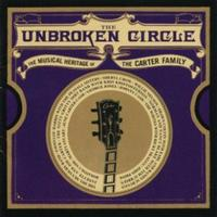Various Artists - The Unbroken Circle: The Musical Heritage Of The Carter Family