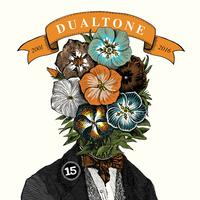 Various Artists - In Case You Missed It: 15 Years Of Dualtone