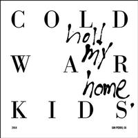 Cold War Kids - Hold My Home -  180 Gram Vinyl Record