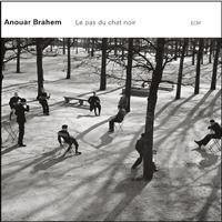 Anouar Brahem - La Pas Du Chat Noir