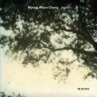 Myung Whun Chung - Piano
