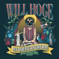 Will Hoge - My American Dream -  Vinyl Record