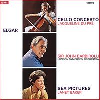 Sir John Barbirolli - Elgar: Cello Concerto/Sea Pictures