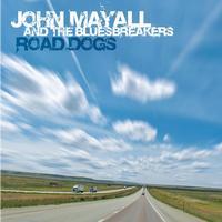 John Mayall - Road Dogs -  Vinyl Record