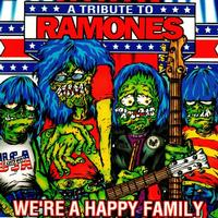 Various Artists - A Tribute To Ramones: We're A Happy Family