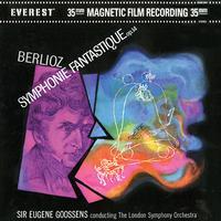 Sir Eugene Goossens - Berlioz: Symphonie Fantastique -  45 RPM Vinyl Record