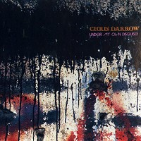 Chris Darrow - Under My Own Disguise