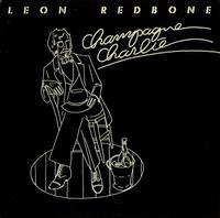 Leon Redbone - Champagne Charlie