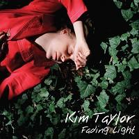 Kim Taylor - Fading Light