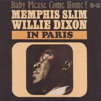 Memphis Slim/Willie Dixon - In Paris