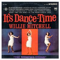 Willie Mitchell - It's Dance Time