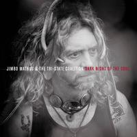 Jimbo Mathus & The Tri-State Coalition - Dark Night Of The Soul