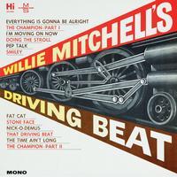 Willie Mitchell - Willie Mitchell's Driving Beat