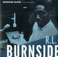 R.L. Burnside - Worried Blues