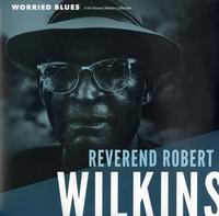 Reverend Robert Wilkins - Worried Blues