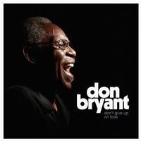 Don Bryant - Don't Give Up On Love