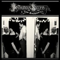 Tom Brosseau - Posthumous Success