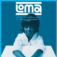 Various Artists - Loma: A Soul Music Love Affair, Volume Two: Get In The Groove 1965-68