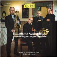 Scott Hamilton, Paolo Birro, Aldo Zunino and Alfred Kramer - Ballads For Audiophiles